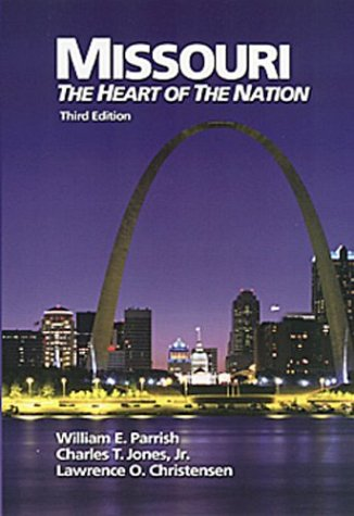 Missouri The Heart of the Nation 3rd 2004 edition cover
