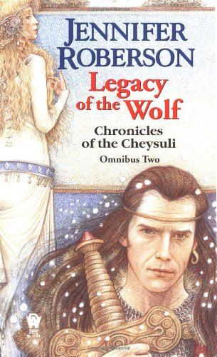 Legacy of the Wolf Cheysuli Omnibus #2  2001 9780886779979 Front Cover