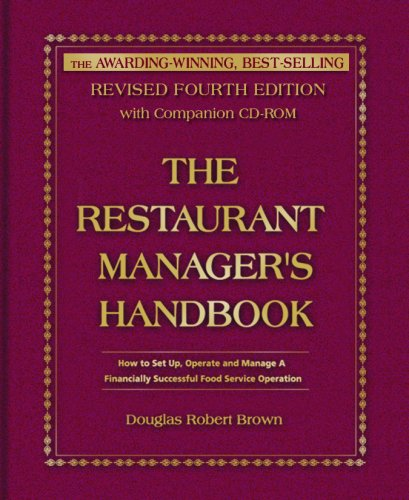 Restaurant Manager's Handbook How to Set Up, Operate, and Manage a Financially Successful Food Service Operation 4th 2007 (Revised) edition cover