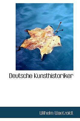 Deutsche Kunsthistoriker N/A edition cover