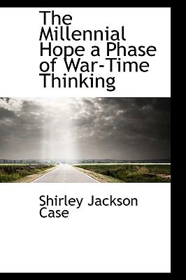Millennial Hope a Phase of War-Time Thinking N/A 9781115065979 Front Cover