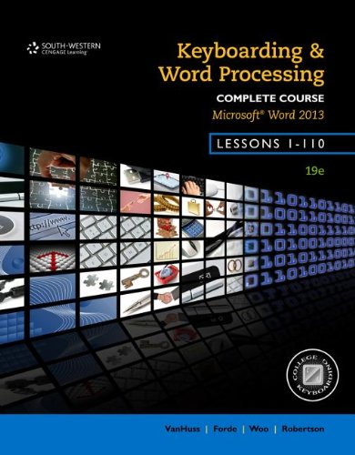 Keyboarding and Word Processing, Complete Course, Lessons 1-110: Microsoft Word 2013: College Keyboarding  2013 edition cover