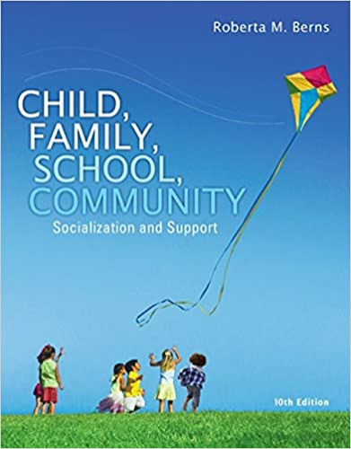Child, Family, School, Community: Socialization and Support  2015 9781305088979 Front Cover