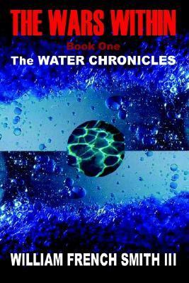 Wars Within Book One, the Water Chronicles N/A 9781403311979 Front Cover