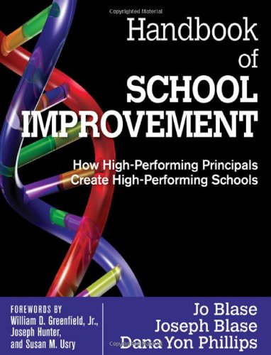 Handbook of School Improvement How High-Performing Principals Create High-Performing Schools  2010 9781412979979 Front Cover