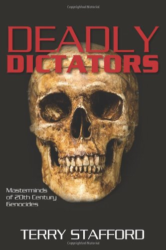 Deadly Dictators Masterminds of 20th Century Genocides N/A edition cover