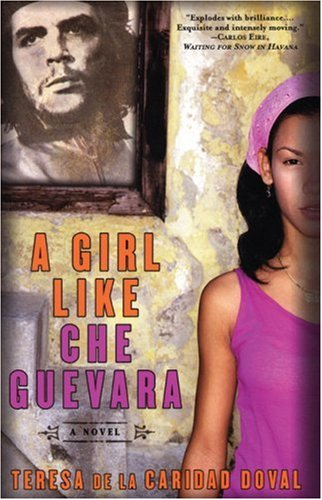 Girl Like Che Guevara   2005 9781569473979 Front Cover