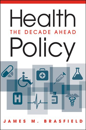 Health Policy The Decade Ahead  2011 edition cover