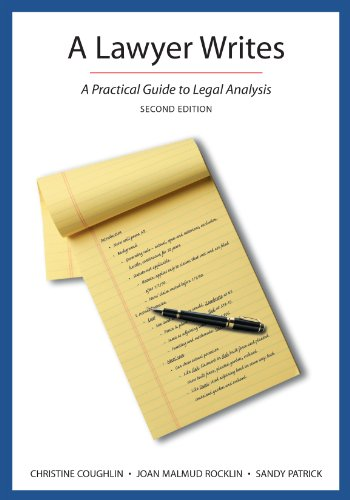 A Lawyer Writes: A Practical Guide to Legal Analysis  2013 edition cover