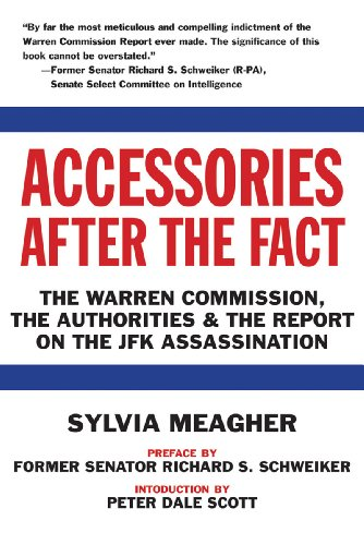 Accessories after the Fact The Warren Commission, the Authorities and the Report on the JFK Assassination N/A edition cover