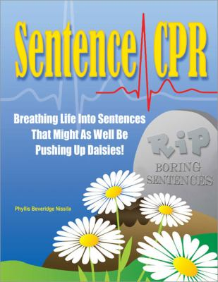 Sentence CPR Breathing Life into Sentences That Might as Well Be Pushing up Daisies! N/A edition cover