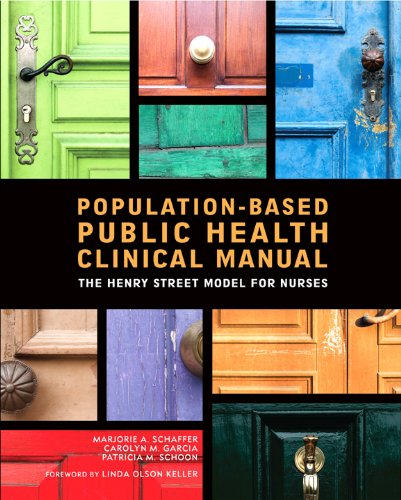 Population-Based Public Health Clinical Manual The Henry Street Model for Nurses  2011 edition cover