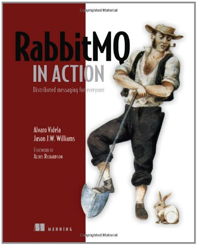 RabbitMQ in Action Distributed Messaging for Everyone  2012 9781935182979 Front Cover