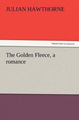 Golden Fleece, a Romance  N/A 9783842426979 Front Cover