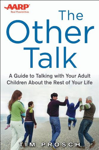 AARP the Other Talk A Guide to Talking with Your Adult Children about the Rest of Your Life  2014 edition cover
