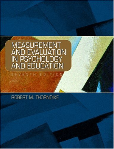 Measurement and Evaluation in Psychology and Education  7th 2005 (Revised) edition cover
