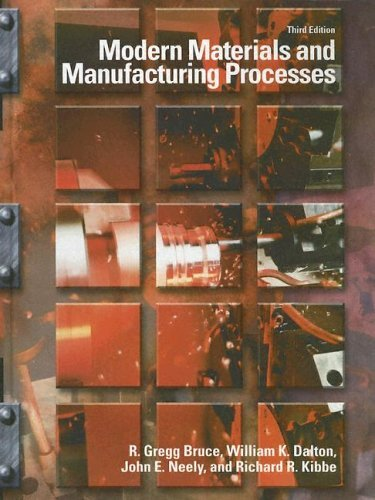 Modern Materials and Manufacturing Processes  3rd 2004 (Revised) 9780130946980 Front Cover