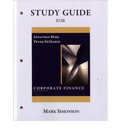 Study Guide for Corporate Finance The Core 2nd 2011 9780132153980 Front Cover