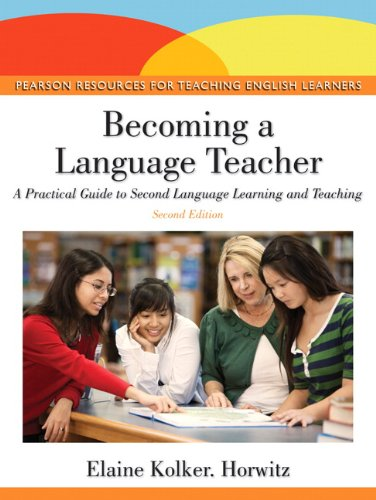 Becoming a Language Teacher A Practical Guide to Second Language Learning and Teaching 2nd 2013 (Revised) edition cover