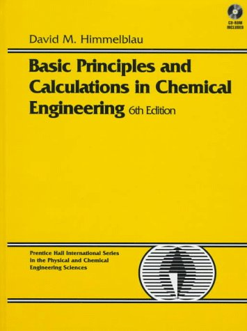 Basic Principles and Calculations in Chemical Engineering  6th 1996 9780133057980 Front Cover