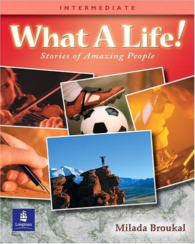 What a Life! Stories of Amazing People  2001 (Student Manual, Study Guide, etc.) edition cover