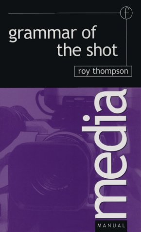 Grammar of the Shot   1998 9780240513980 Front Cover
