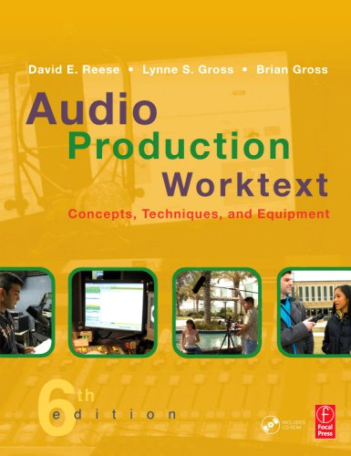 Audio Production Worktext Concepts, Techniques, and Equipment 6th 2009 (Revised) 9780240810980 Front Cover