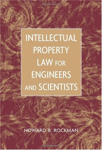 Intellectual Property Law for Engineers and Scientists   2004 9780471449980 Front Cover
