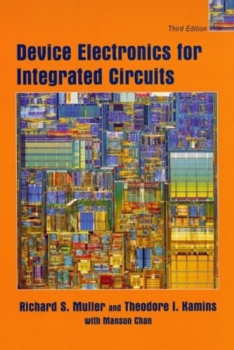 Device Electronics for Integrated Circuits  3rd 2003 edition cover