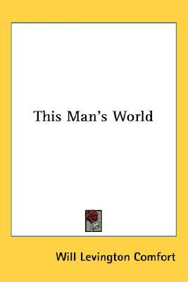 This Man's World  N/A 9780548545980 Front Cover