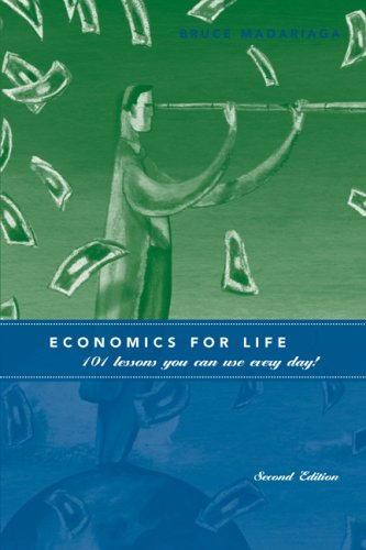 Economics for Life 101 Lessons You Can Use Every Day! 2nd 2008 edition cover