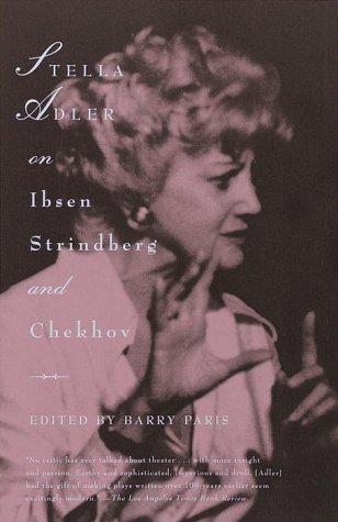 Stella Adler on Ibsen, Strindberg, and Chekhov   2000 edition cover