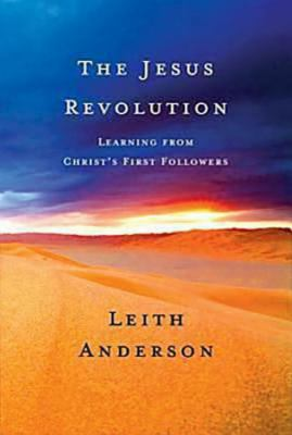 Jesus Revolution Learning from Christ's First Followers  2009 edition cover