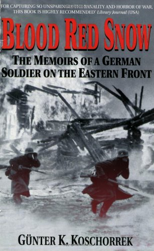 Blood Red Snow The Memoirs of a German Soldier on the Eastern Front N/A edition cover