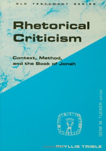 Rhetorical Criticism Context, Method, and the Book of Jonah N/A edition cover