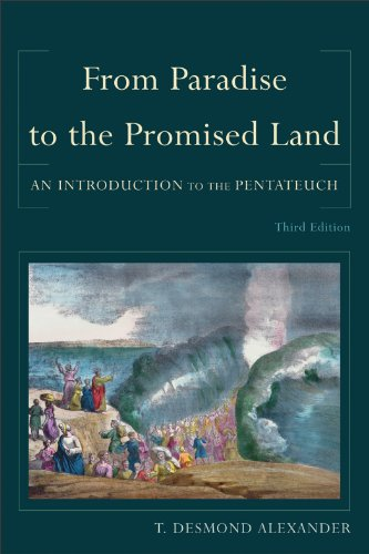From Paradise to the Promised Land An Introduction to the Pentateuch 3rd 2012 9780801039980 Front Cover