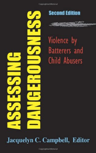 Assessing Dangerousness Violence by Batterers and Child Abusers 2nd 2007 edition cover