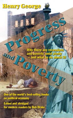 Progress and Poverty Why There Are Recessions and Poverty amid Plenty - and What to Do about It!  2006 edition cover