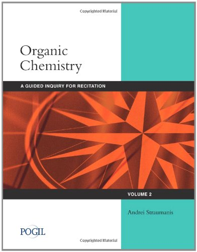 Organic Chemistry Guided Inquiry for Recitation, Volume 2  2012 edition cover