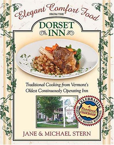 Elegant Comfort Food from Dorset Inn   2005 9781401601980 Front Cover