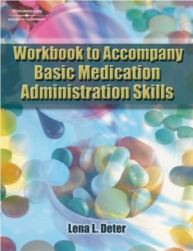 Wbk-Bsc Medication Admin Skill 1st 2006 9781401825980 Front Cover