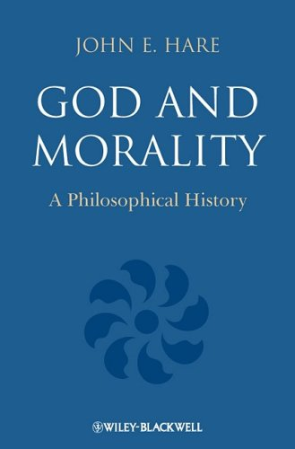 God and Morality A Philosophical History  2009 9781405195980 Front Cover