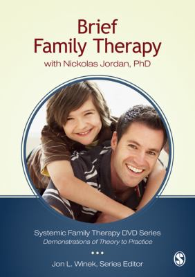 Brief Family Therapy With Nickolas Jordan, Ph.d.:  2011 edition cover
