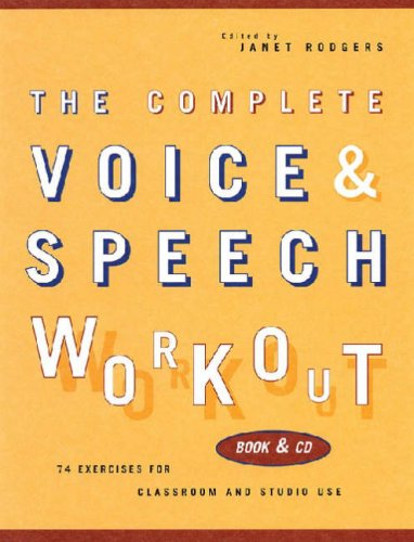 Complete Voice and Speech Workout 75 Exercises for Classroom and Studio Use  2001 edition cover