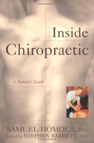 Inside Chiropractic A Patient's Guide  1999 9781573926980 Front Cover
