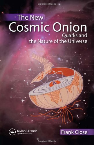 New Cosmic Onion Quarks and the Nature of the Universe  2006 9781584887980 Front Cover