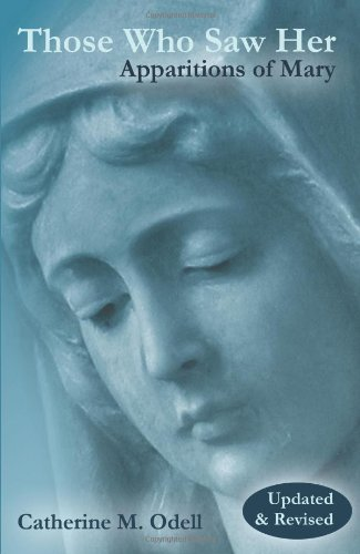 Those Who Saw Her Apparitions of Mary  2010 (Revised) edition cover