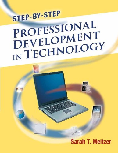 Step-By-Step Professional Development in Technology   2012 9781596671980 Front Cover