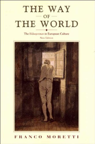 Way of the World The Bildungsroman in European Culture  2000 edition cover