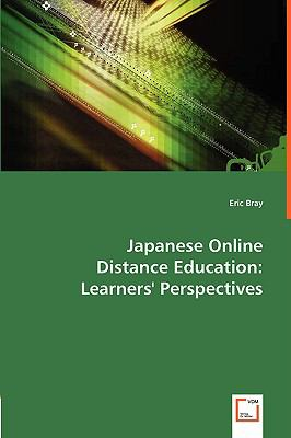 Japanese Online Distance Education: Learners' Perspectives  2008 9783836476980 Front Cover
